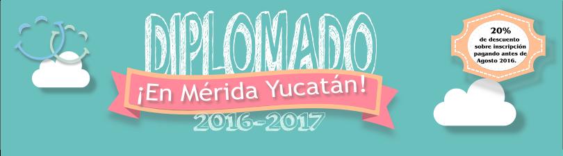DIPLOMADO MÉRIDA TERAPIA DE JUEGO 2016-2017